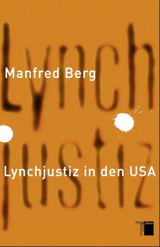 978_3_86854_273_8_Berg_Lynchjustiz_in_den_USA